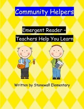Community Helpers Emergent Reader - Teachers Help You Learn