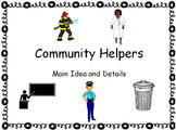Community Helpers Paragraphs - Identify Main Idea and Details