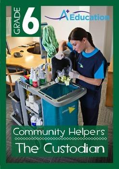 Community Helpers - The Custodian - Grade 6