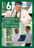 Community Helpers - The Doctor - Grade 6