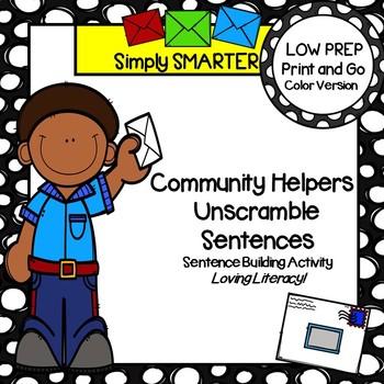 Community Helpers Unscramble Sentences:  LOW PREP Sentence Building Activity