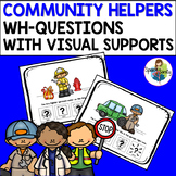 Community Helpers WH-Questions with Visual Supports