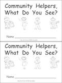 Community Helpers What Do You See Kindergarten Emergent Reader book