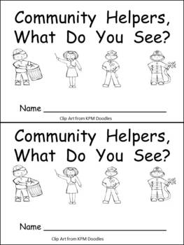 Community Helpers What Do You See Kindergarten Emergent Reader book