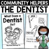 Community Helpers:  DENTISTS