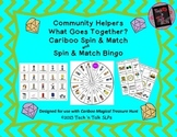 Community Helpers - What Goes Together (Cariboo and Spin & Match)