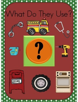 Community Helpers, What do they Use?