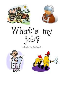 Community Helpers- What's My Job?