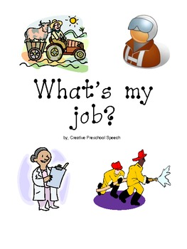 Community Helpers- What's My Job?