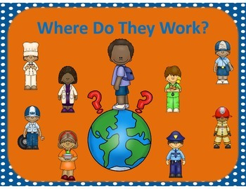 Community Helpers, Where Do They Work?