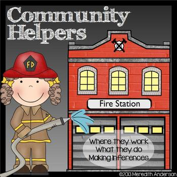 Community Helpers: Where They Work, What They Do, Making Inferences