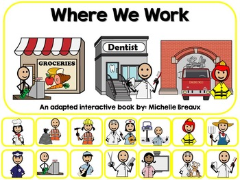 Community Helpers Where We Work Adapted Book Special Education, Autism, SLP