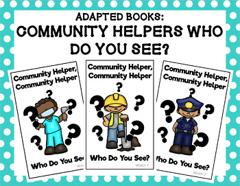 Community Helpers Who Do You See? Adapted Book Bundle