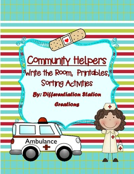 "Community Helpers ""Write the Room"", Noun and Syllable Sorts, and Printables"