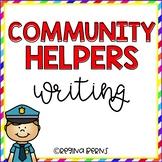 Community Helpers Writing {11 Community Helper Choices}