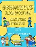 Community Helpers! Writing Center