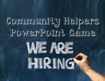 Community Helpers and Community Jobs PowerPoint Game