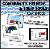 Community Helpers and Their Tools! Adapted Book for Special Education, Autism!