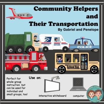 Community Helpers and Their Transportation No Print No Prep