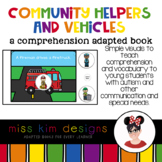 Community Helpers and Vehicles A Comprehension Adapted Book