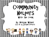 Community Helpers and the Tools they use  Write the Room!
