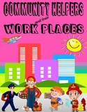 Community Helpers and their Workplaces
