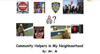Community Helpers in our Neighborhood. A Functional Literacy Safety Story.