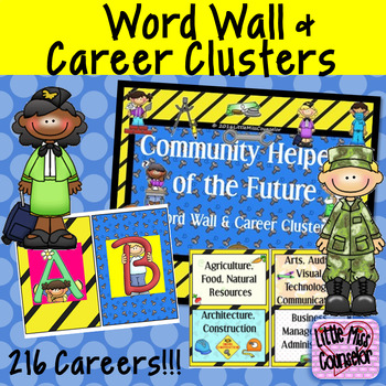 Community Helpers of the Future:  Career Clusters and Word Wall