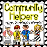 Community Helpers with Literacy and Math- Common Core Standards Included