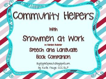 Community Helpers with Snowmen at Work Speech Language Lit