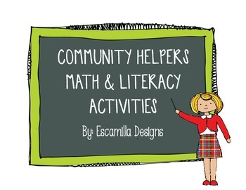 Community Helpers/Workers Literacy and Math Centers & More!