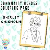 Community Heroes Coloring Page - Shirley Chisholm