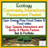 Community Interactions Assessment Packet: TWO Quizzes & TWO Tests