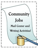 Community Jobs Mail Center and Writing!
