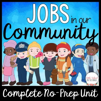 Community Jobs and Goods and Services Mini Unit