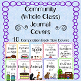 Community Journal Covers (Whole Class Journals) Compositio