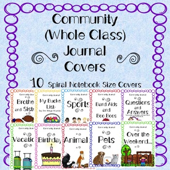 Community Journal Covers (Whole Class Journals) Spiral Notebook Size