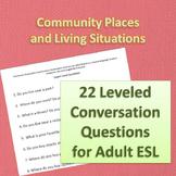 Community Places Adult ESL Conversation Questions