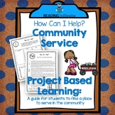 Community Service Project Based Learning:  How Can I Help?