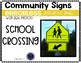 Community Sign Errorless Adapted Book and Activities: SCHOOL CROSSING