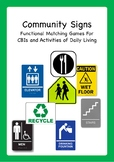 Community Signs: Functional Matching For CBIs & Activities