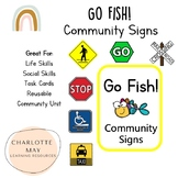 Community Signs Go Fish!