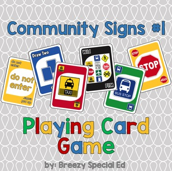 Community Signs Identification Card Game ~ (Pack #1)