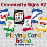 Community Signs Identification Card Game ~ (Pack #2)