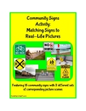 Community Signs Station Activity: Matching Real-Life Picture Scenes to 15 Signs