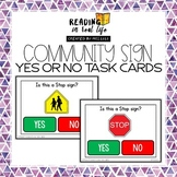 Community Signs Yes or No Task Cards {Reading in Real Life}