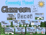 Community Themed Classroom Decor!