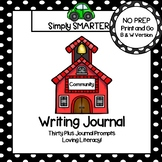 Community Themed Writing Journal:  NO PREP Community Writing Prompts