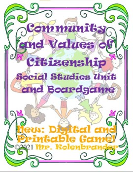 Community and Values of Citizenship Social Studies Unit and Board Game