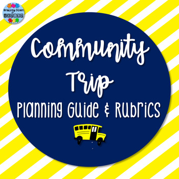 Community Trip Planning Guide and Rubrics